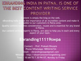 eBranding India in Patna, is one of the Best Content Writing Service provider