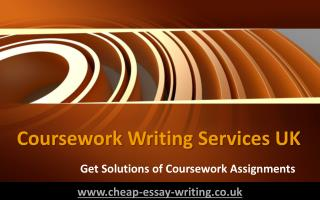 Coursework Writing Services UK - Get Solutions of Coursework Assignments