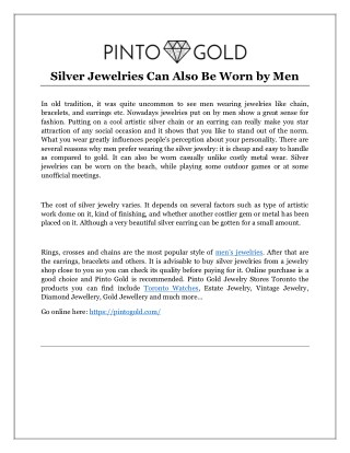 Silver Jewelries Can Also Be Worn by Men
