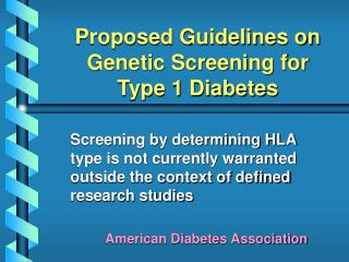 Proposed Guidelines on Genetic Screening for Type 1 Diabetes