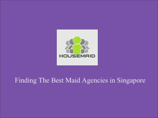 Best Maid Agencies in Singapore
