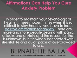 Affirmations Can Help You Cure Anxiety Problem