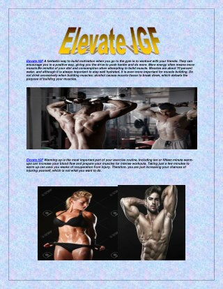 http://www.supplementscommunity.com/elevate-igf/