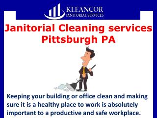 Janitorial Cleaning services Pittsburgh PA