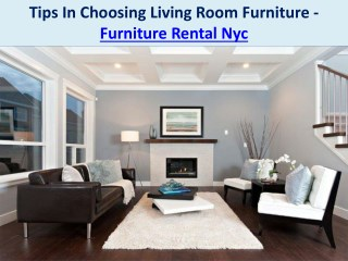 Tips In Choosing Living Room Furniture - Furniture Rental Nyc