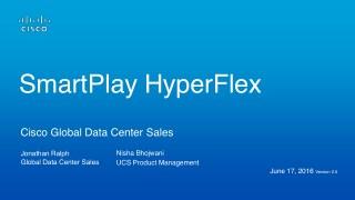 Cisco SmartPlay HyperFlex Program Guide V2.5