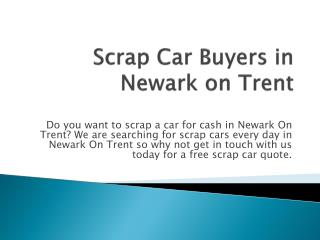 Scrap Car Buyers in Newark on Trent