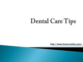 Dental Care Tips by Braces & Smiles Orthodontic and Dental Care Dentist in Pune