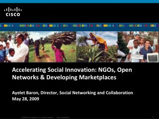 Accelerating Social Innovation: NGOs, Open Networks & Developing Marketplaces