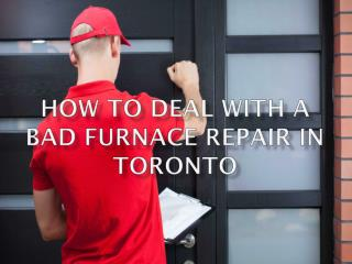 How to Deal With a Bad Furnace Repair in Toronto