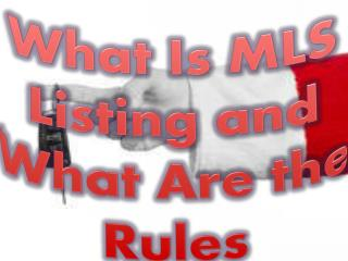 What Is MLS Listing and What Are the Rules