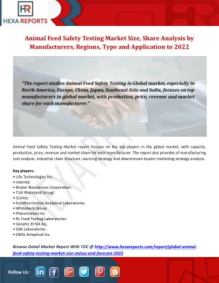 Animal Feed Safety Testing Market Size, Share Analysis by Manufacturers, Regions, Type and Application to 2022