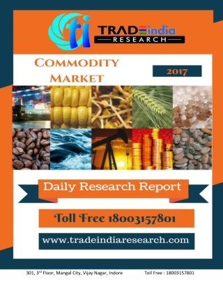 Commodity Daily Presdiction Report By TradeIndia Research.
