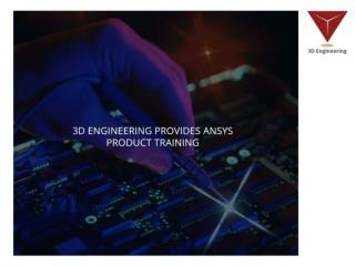 3D Engineering provides Ansys Product Training