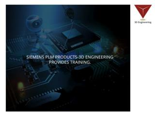 Siemens PLM Products-3D Engineering Provides Training.