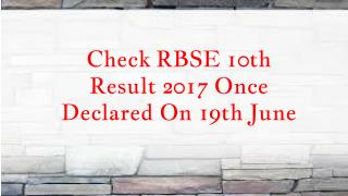 Check RBSE 10th Result 2017 Once Declared On 19th June