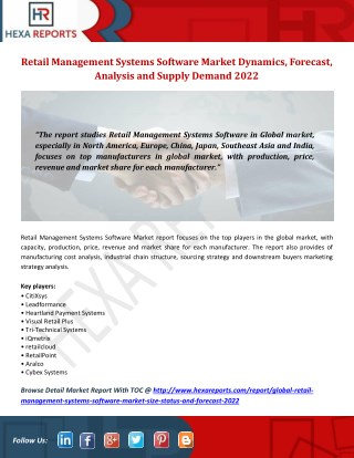 Retail Management Systems Software Market Size, Share Analysis by Manufacturers, Regions, Type and Application to 2022