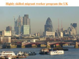 Highly skilled migrant worker program UK