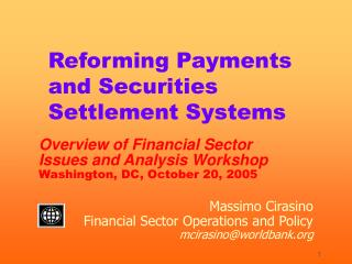 Reforming Payments and Securities Settlement Systems