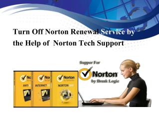 Turn Off Norton Renewal Service by the Help of Norton Tech Support