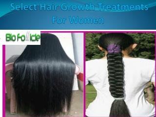 Select Hair Growth Treatments For Women