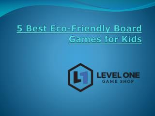 5 Best Eco-Friendly Board Games for Kids