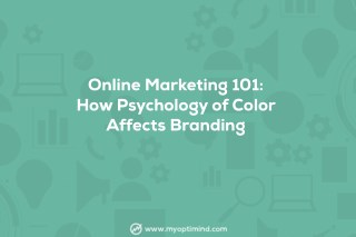 Online Marketing 101: How Psychology of Color Affects Branding