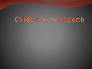 childcare courses perth