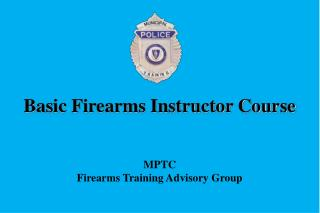 Basic Firearms Instructor Course