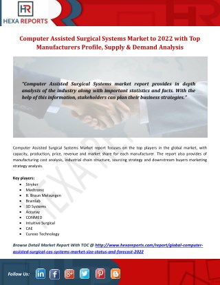 Computer Assisted Surgical Systems Market to 2022 with Top Manufacturers Profile, Supply, Demand and SWOT Analysis