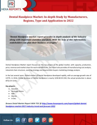 Dental Handpiece Market: In-depth Study by Manufacturers, Regions, Type and Application to 2022