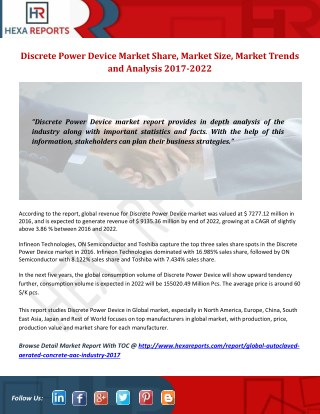 Discrete Power Device Market Share, Market Size, Market Trends and Analysis 2017-2022