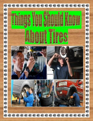 Things You Should Know About Tires