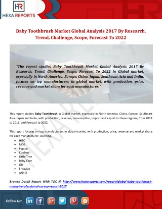 Baby Toothbrush Market Global Analysis 2017 By Research, Trend, Challenge, Scope, Forecast To 2022