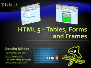 HTML 5 – Tables, Forms and Frames