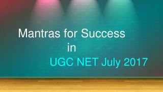 How To Get Success In UGC NET July 2017
