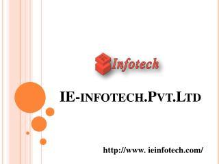 IEinfotech PPT Presentation.