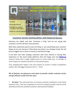 Customer Service Getting Better with Reduced Queues