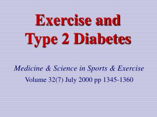 Exercise and  Type 2 Diabetes