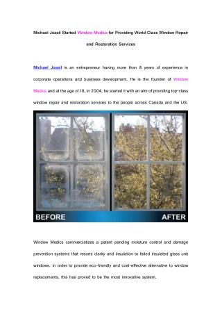 Michael Joasil Started Window Medics for Providing World-Class Window Repair and Restoration Services