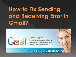 How to fix sending and receiving error in Gmail?
