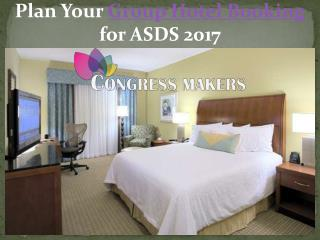Plan Your Hotel Booking for ASDS 2017