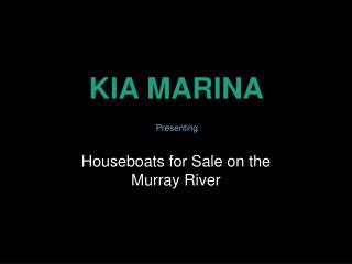 Houseboats for Sale on the Murray River