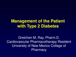 Management of the Patient with Type 2 Diabetes
