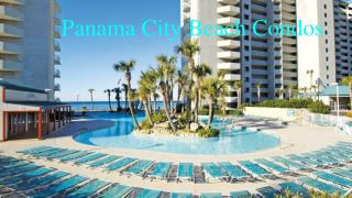 Visit The Best Panama City Beach Condos With Wonderful Features