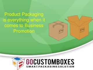 Product Packaging is everything when it comes to Business Promotion