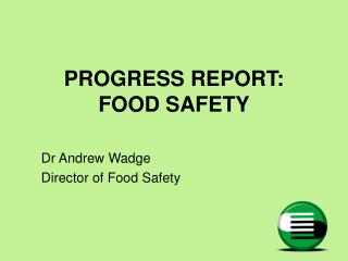 PROGRESS REPORT:   FOOD SAFETY