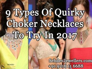 9 Types Of Quirky Choker Necklaces To Try In 2017