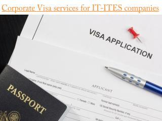 Corporate Visa services for IT-ITES companies