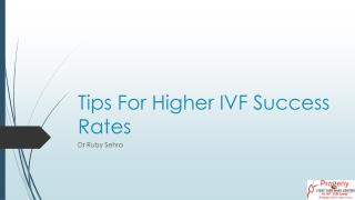 Tips For Higher IVF Success Rates